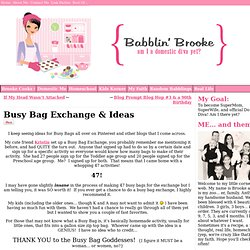 Busy Bag Exchange & Ideas | Babblin Brooke