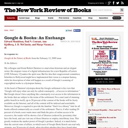 Google & Books: An Exchange by Edward Mendelson, Paul N. Courant, and Ann Kjellberg