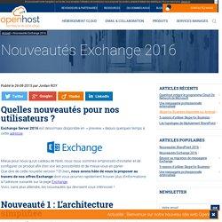 Exchange 2016 : notre avis sur les nouveautés