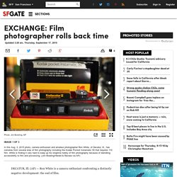 EXCHANGE: Film photographer rolls back time - SFGate