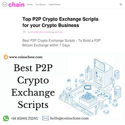 Top P2P Crypto Exchange Scripts for your Crypto Business