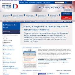 Excision / mariage forcé : le Défenseur des droits et l'institut Pasteur se mobilisent