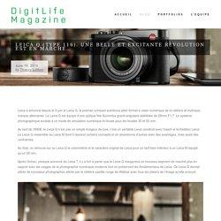 Leica Q (Type 116). Une belle et excitante révolution est en marche… — DigitLife Magazine