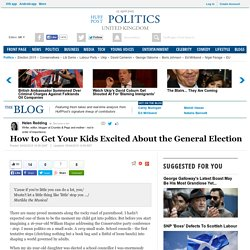 How to Get Your Kids Excited About the General Election