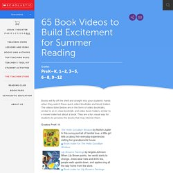 65 Book Videos to Build Excitement for Summer Reading   Scholastic