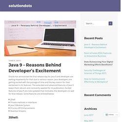 Java 9 – Reasons Behind Developer's Excitement