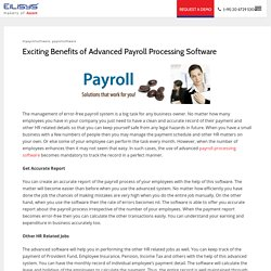 Exciting Benefits of Advanced Payroll Processing Software – EiLiSYS