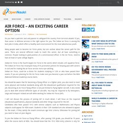 Air Force - An exciting Career Option - Open Naukri