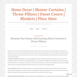 Revamp Your House with Exciting Sheer Curtains & Throw Pillows – Home Decor