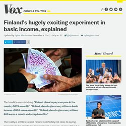 Finland's hugely exciting experiment in basic income, explained