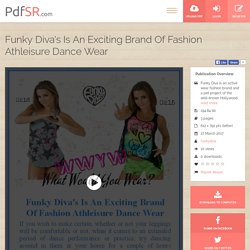 Funky Diva's Is An Exciting Brand Of Fashion Athleisure Dance Wear