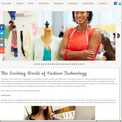 The Exciting World of Fashion Technology