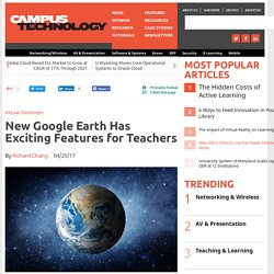 New Google Earth Has Exciting Features for Teachers