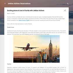 Exciting places to see in Florida with Jetblue Airlines