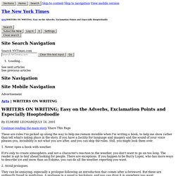 WRITERS ON WRITING; Easy on the Adverbs, Exclamation Points and Especially Hooptedoodle - Page 2