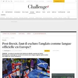Brexit: faut-il exclure l'anglais comme langue officielle?
