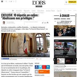"""EXCLUSIF. 10 députés en colère : """"Abolissons nos privilèges !"""""""