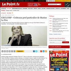 EXCLUSIF - Coûteaux prof particulier de Marine Le Pen