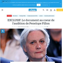 EXCLUSIF. Le document au coeur de l'audition de Penelope Fillon - Le Parisien