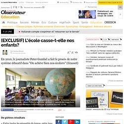 [EXCLUSIF] L'école casse-t-elle nos enfants? - Société