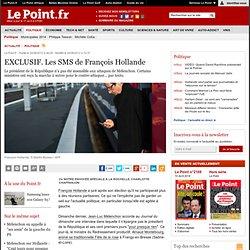 EXCLUSIF. Les SMS de François Hollande