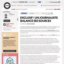 Exclusif ! Un journaliste balance ses sources