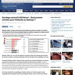 Sondage exclusif LH2/Yahoo! : Quel premier ministre pour Hollande ou Sarkozy ?