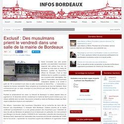Exclusif : Des musulmans prient le vendredi dans une salle de la mairie de Bordeaux