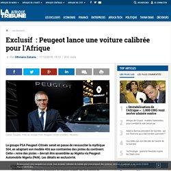 Exclusif: Peugeot lance une voiture calibrée pour l'Afrique