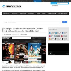 [Exclusif] La plateforme web et mobile Cinémur lève 2 millions d'euros. Le nouvel AlloCiné?