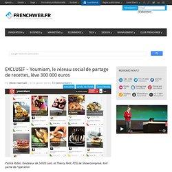 EXCLUSIF - Youmiam, le réseau social de partage de recettes, lève 300 000 euros