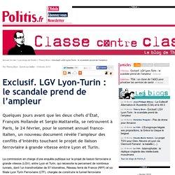 Exclusif. LGV Lyon-Turin : le scandale prend de l'ampleur