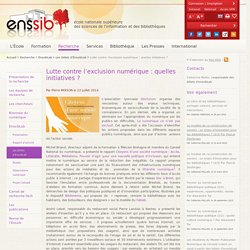 Lutte contre l'exclusion numérique : quelles initiatives ?