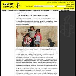 La vie des Roms – Un cycle d'exclusion