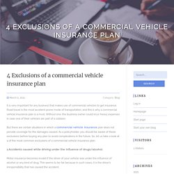 4 Exclusions of a commercial vehicle insurance plan