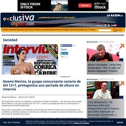 Exclusiva digital - Noemi Merion, la canaria concursatne de GH 12+1, una portada de altura en Interviú