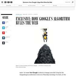 How Google's Algorithm Rules the Web