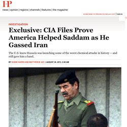 Exclusive: CIA Files Prove America Helped Saddam as He Gassed Iran - By Shane Harris and Matthew M. Aid