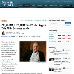 EXCLUSIVE: Jim Rogers Tells All To Business Insider