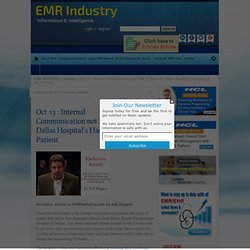 Exclusive Article : Internal Communication not EHR to Blame