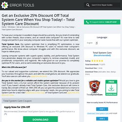 Get an Exclusive 25% Discount Off Total System Care - Total System Care Discount