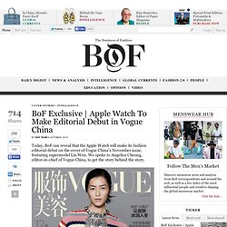 Apple Watch To Make Editorial Debut in Vogue China - BoF - The Business of Fashion