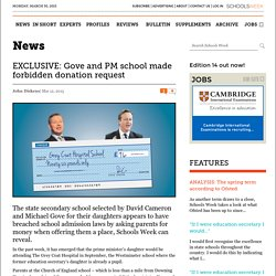 EXCLUSIVE: Gove and PM school made forbidden donation request