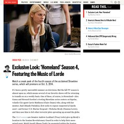 Exclusive Look: 'Homeland' Season 4, Featuring the Music of Lorde