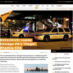 EXCLUSIVE: Inside Chicago PD's 'Illegal' Shadow Site