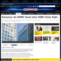 Exclusive: Ex-HMRC Head Joins HSBC Crime Fight