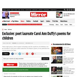 Exclusive: poet laureate Carol Ann Duffy's poems for children