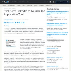 Exclusive: LinkedIn to Launch Job Application Tool