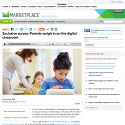 Exclusive survey: Parents weigh in on the digital classroom