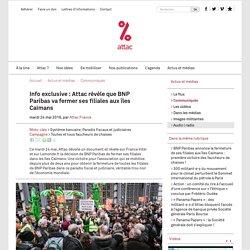 Info exclusive : Attac révèle que BNP Paribas va fermer ses filiales aux îles Caïmans